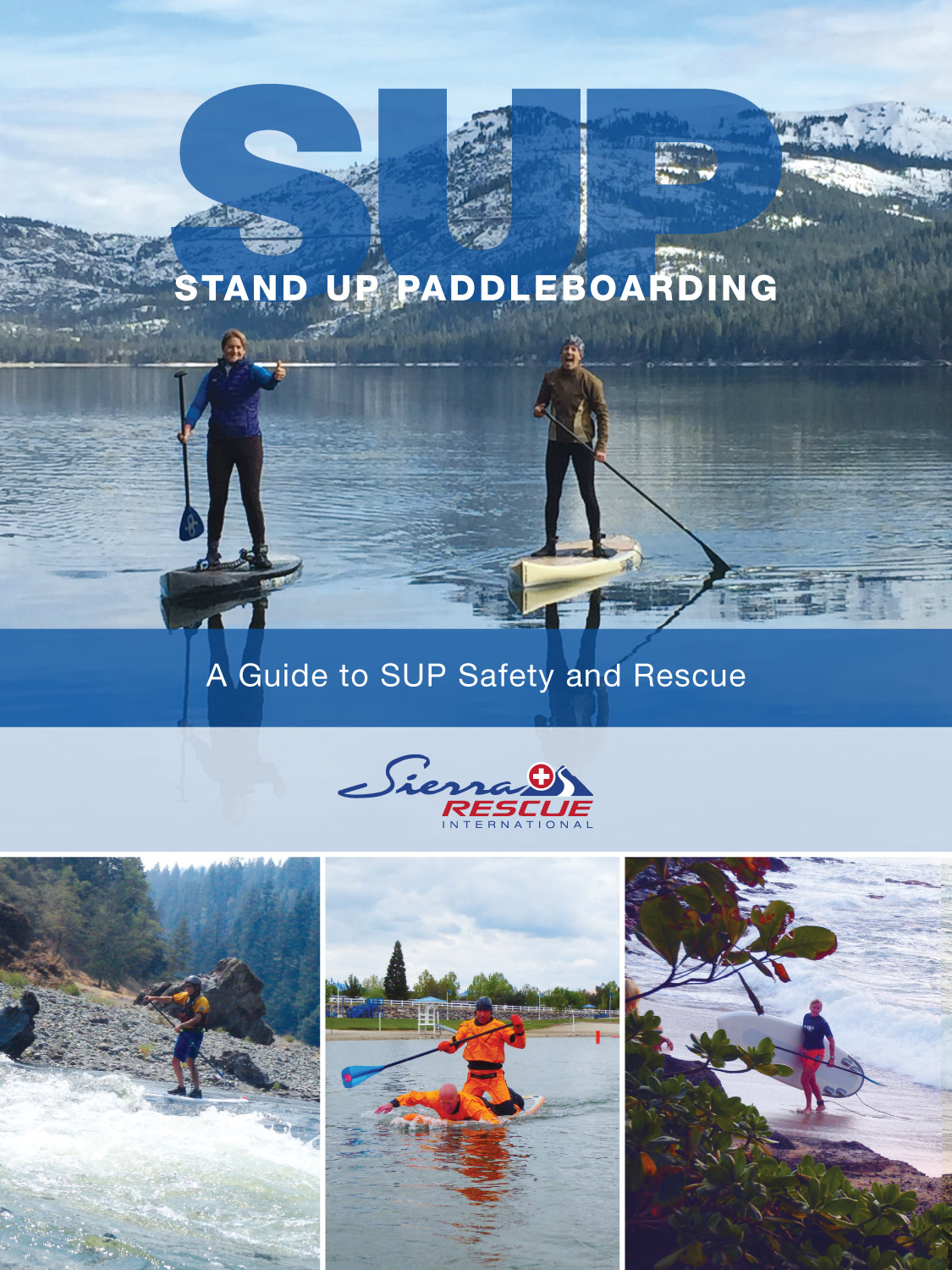 Stand Up Paddleboards >> Stand Up Paddleboarding A Guide To Sup Safety And Rescue Sierra